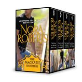 The MacKade Brothers Bundle: The Return of Rafe MacKade\The Pride of Jared MacKade\The Heart of Devin MacKade\The Fall of Shane MacKade