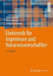 Elektronik für Ingenieure und Naturwissenschaftler: Ausgabe 6