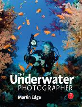The Underwater Photographer: Edition 4