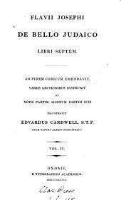 Flavii Josephi de bello Judaico libri septem, emendavit et notis illustr. E. Cardwell