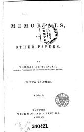 De Quincey's Writings: Memorials, and other papers. [Stereotyped ed.] 1860