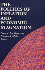 The Politics of Inflation and Economic Stagnation PDF
