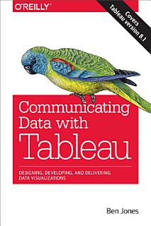 Communicating Data with Tableau Book