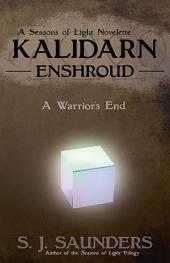 Kalidarn: Enshroud