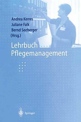 Lehrbuch Pflegemanagement PDF