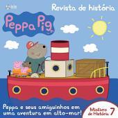 Peppa Pig – Revista de História 07