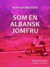 Som en albansk jomfru