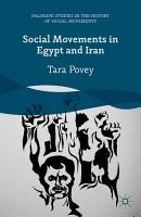 Social Movements in Egypt and Iran PDF