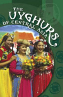 The Uyghurs of Central Asia PDF