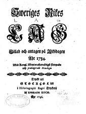 Sweriges rikes lag gillad och antagen a Riksdagen ahr 1734
