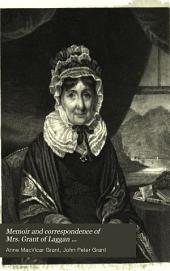 Memoir and Correspondence of Mrs. Grant of Laggan ...