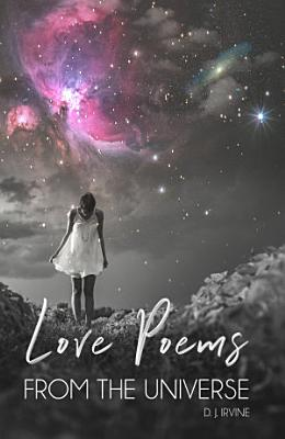 Love Poems From The Universe PDF
