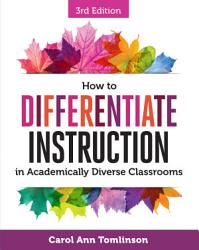 How To Differentiate Instruction In Academically Diverse Classrooms Third Edition Book PDF