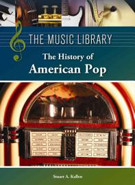 The History Of American Pop