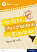 Get It Right: KS3; 11-14: Spelling, Punctuation and Grammar Workbook 2