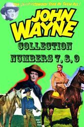 John Wayne Adventure Comics Collection, Numbers 7, 8, 9