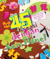 45 Kreasi dengan Kain Flanel