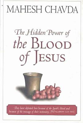 The Hidden Power of the Blood of Jesus PDF