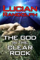 The God in the Clear Rock PDF