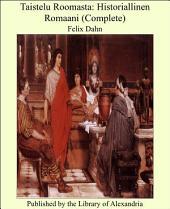 Taistelu Roomasta: Historiallinen romaani ; Suomennos