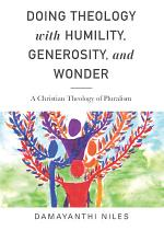 Doing Theology with Humility, Generosity, and Wonder
