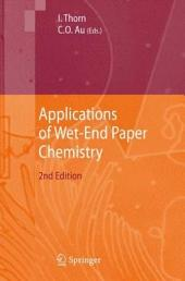 Applications of Wet-End Paper Chemistry: Edition 2