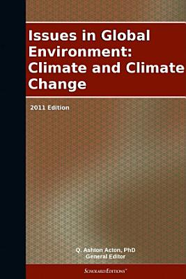 Issues in Global Environment  Climate and Climate Change  2011 Edition PDF