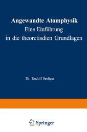 Angewandte Atomphysik: Eine Einführung in die theoretischen Grundlagen