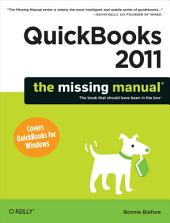 QuickBooks 2011: The Missing Manual: Book 2011