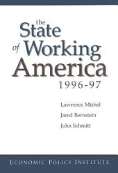The State of Working America: 1996-97, Edition 4