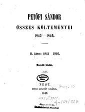 Petőfi Sándor összes költeményei: 1842 - 1846, 2. kötet
