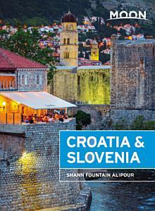 Moon Croatia   Slovenia PDF