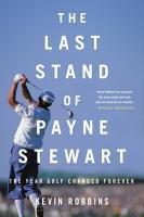 The Last Stand of Payne Stewart PDF