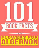 Flowers for Algernon - 101 Amazingly True Facts You Didn't Know