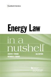 Energy Law in a Nutshell: Edition 3