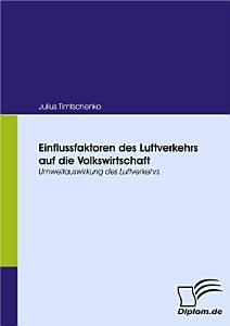 Einflussfaktoren Des Luftverkehrs Auf Die Volkswirtschaft PDF