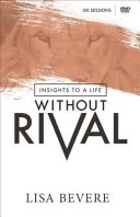 Insights to a Life Without Rival Book
