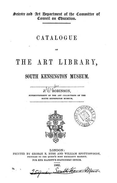 Download Catalogue of the art library  South Kensington museum Book