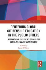 Centering Global Citizenship Education in the Public Sphere