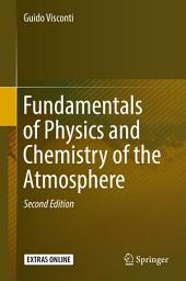Fundamentals of Physics and Chemistry of the Atmospheres: Edition 2