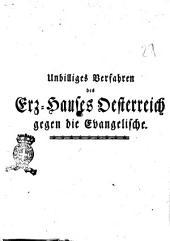 Unbilliges Verfahren des Erz-Hauses Oesterreich gegen die Evangelische