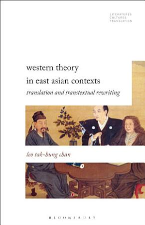 Western Theory in East Asian Contexts PDF