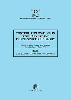 Control Applications in Post Harvest and Processing Technology 1995 PDF