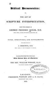 Biblical Hermeneutics, Or, The Art of Scripture Interpretation