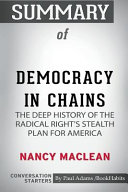 Summary of Democracy in Chains by Nancy MacLean