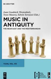 Music in Antiquity: The Near East and the Mediterranean