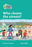 Level 3 - Who Cleans the Streets?