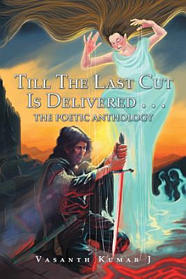 Till the Last Cut Is Delivered