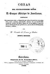 Obras del excelentisimo señor D. Gaspar Melchor de Jovellanos, 1