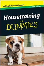 Housetraining For Dummies?, Mini Edition: Edition 2